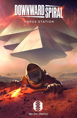 Downward Spiral Horus Station Update 1